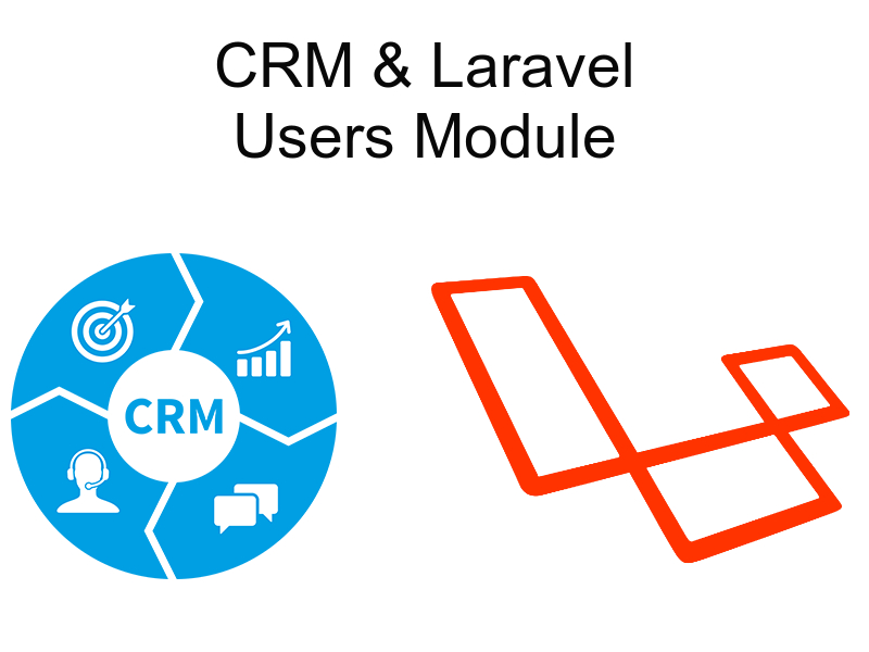 implementing crm with laravel users module