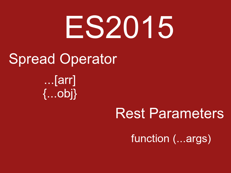 es2015 spread operators rest parameters