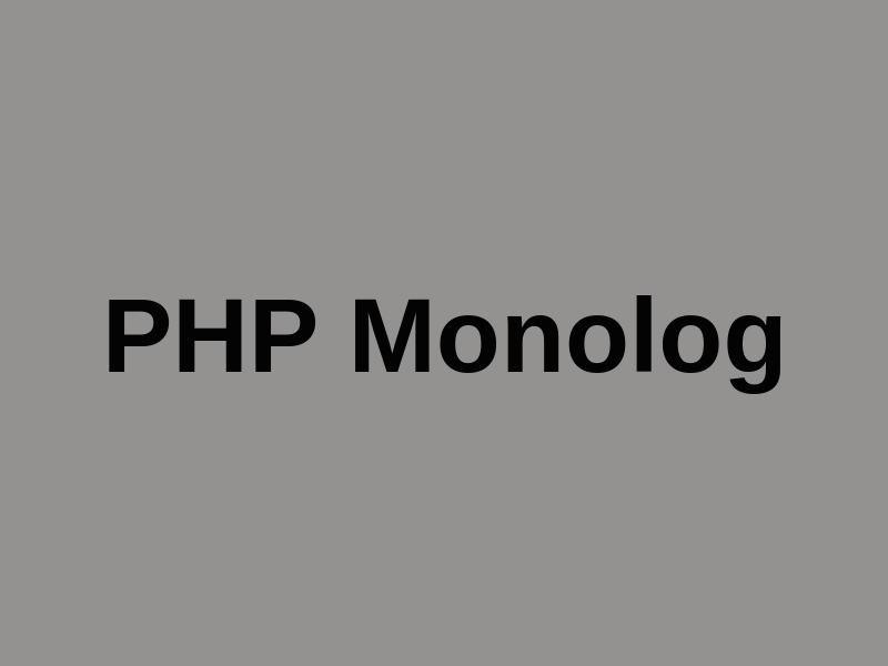 Logging In PHP Applications With Monolog