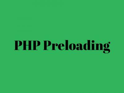 php preloading
