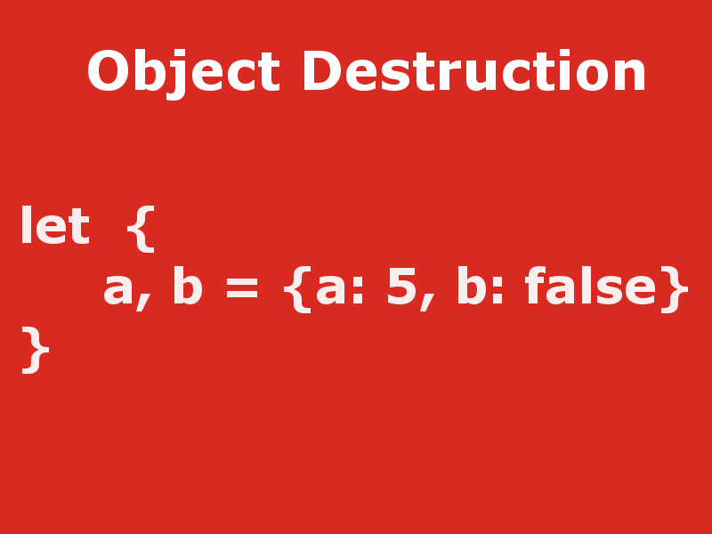 javascript object destruction