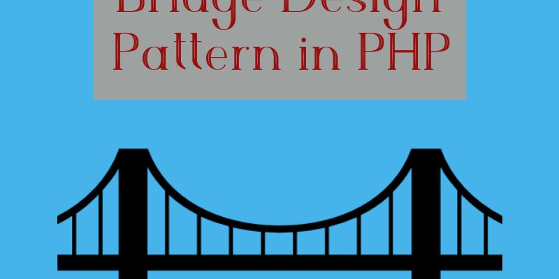 bridge design pattern in php
