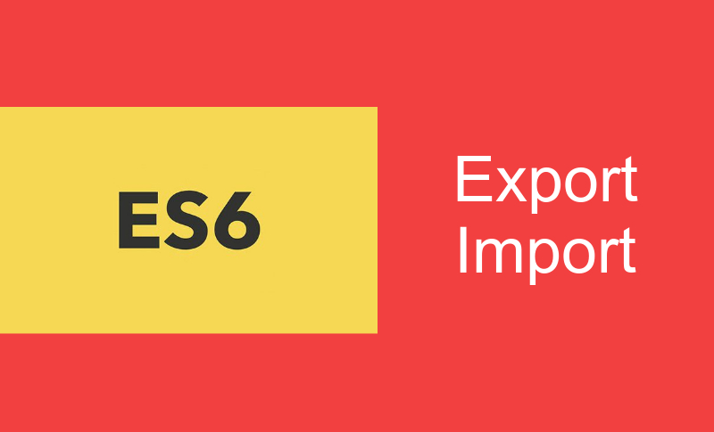 javascript es6 export and import