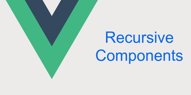 Displaying Recursive Menu With Recursive Components in Vuejs