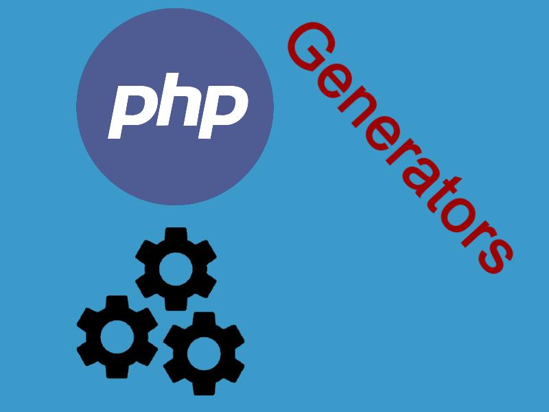 Using Generators In PHP
